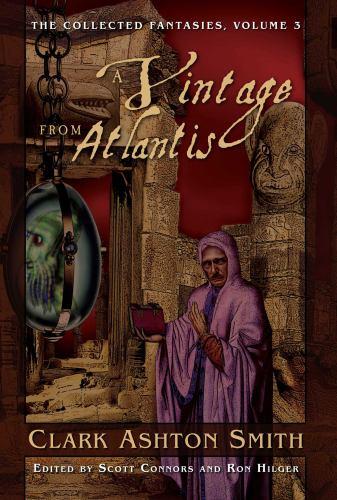 The Collected Fantasies of Clark Ashton Smith V... 1597800309 Book Cover