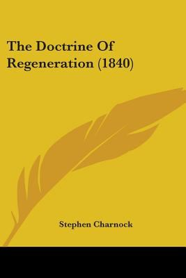Paperback The Doctrine of Regeneration Book