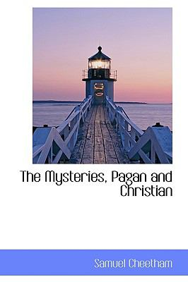 Paperback The Mysteries, Pagan and Christian Book