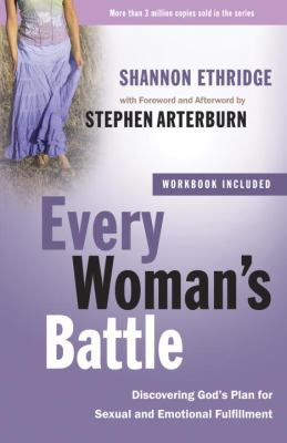 Every Woman's Battle: Discovering God's Plan for Sexual and Emotional Fulfillment - Book  of the Every Man