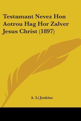 Paperback Testamant Nevez Hon Aotrou Hag Hor Zalver Jesus Christ Book