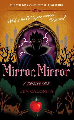 Mirror, Mirror: A Twisted Tale book by Jen Calonita