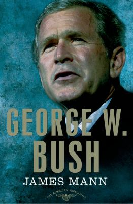 George W. Bush - Book #43 of the American Presidents