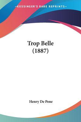 Paperback Trop Belle Book