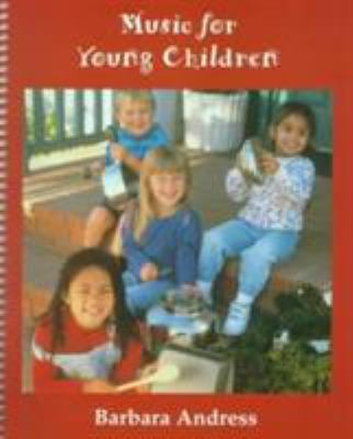 Music for Young Children - Barbara Andress