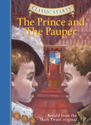 Classic Starts(r) the Prince and the Pauper 1402736878 Book Cover