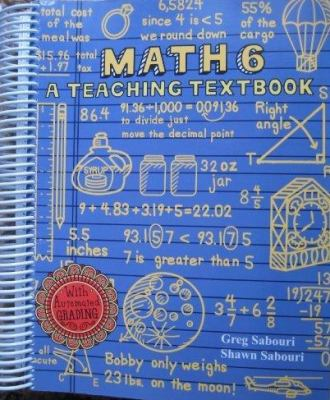 Math 6 A Teaching Textbook by Shawn Sabouri