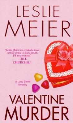 Valentine Murder - Book #5 of the Lucy Stone