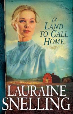 Paperback A Land to Call Home Book