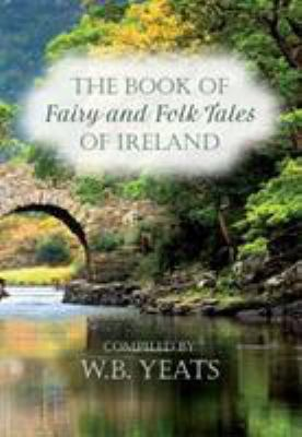 Fairy and Folk Tales of Ireland 0753729199 Book Cover