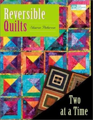 Paperback Reversible Quilts : Two at a Time Book