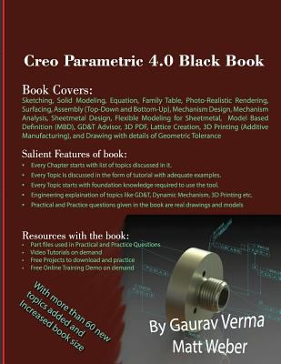Creo Parametric 4 0 Black Book by Matt Weber