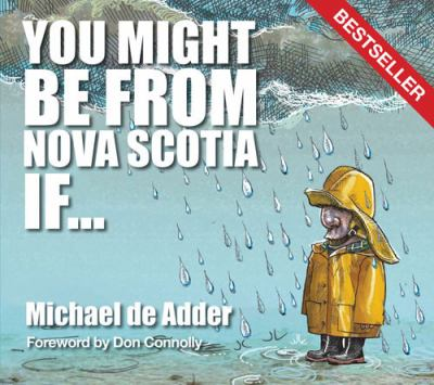 Paperback You Might Be from Nova Scotia If ... Book