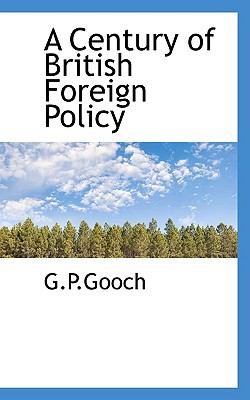 Paperback A Century of British Foreign Policy Book