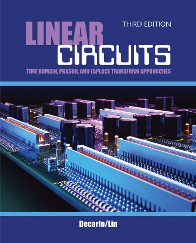Linear Circuits: Time Domain, Phasor,    book by Pen-Min Lin