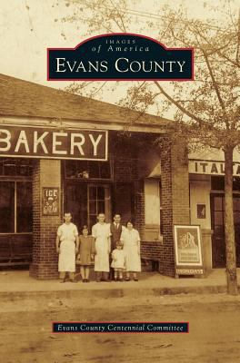Evans County - Book  of the Images of America: Georgia