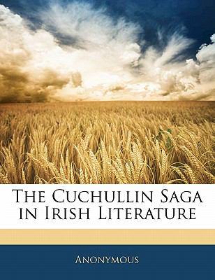 Paperback The Cuchullin Saga in Irish Literature Book