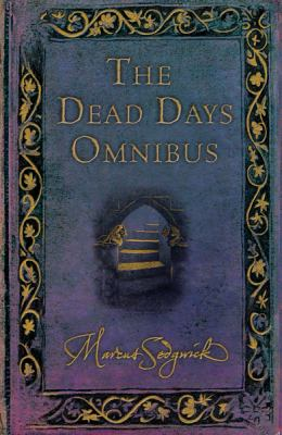 The Dead Days Omnibus - Book  of the Book of Dead Days