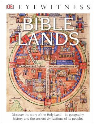 DK Eyewitness Books: Bible Lands - Book  of the DK Eyewitness Books