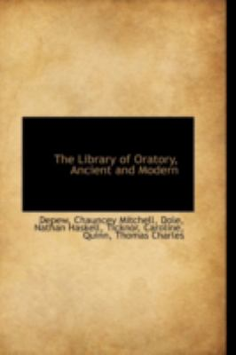 Paperback The Library of Oratory, Ancient and Modern Book