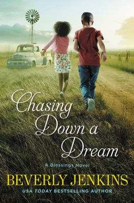 Chasing down a Dream : A Blessings Novel