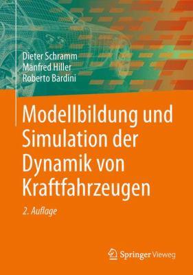 Modellbildung und Simulation der Dynamik Von Kraftfahrzeugen - Manfred Hiller; Dieter Schramm; Roberto Bardini