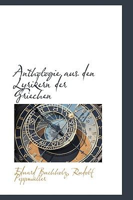 Paperback Anthologie Aus Den Lyrikern Der Griechen, Volume 1 (German Edition) Book