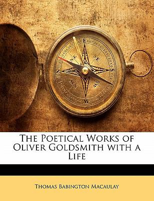 Paperback The Poetical Works of Oliver Goldsmith with a Life Book