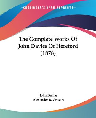 Paperback The Complete Works of John Davies of Hereford Book