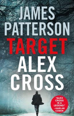 Target: Alex Cross - Book #26 of the Alex Cross