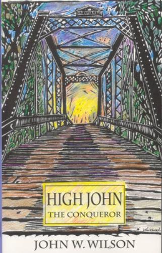 High John the Conqueror - John W. Wilson