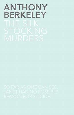 The Silk Stocking Murders - Book #4 of the Roger Sheringham Cases