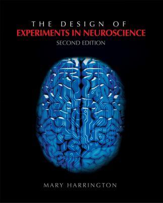 The Design of Experiments in Neuroscience - Mary Harrington