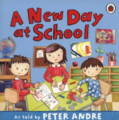 Peter Andre: a New Day At School - Ladybird, Ladybird