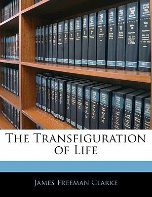 Paperback The Transfiguration of Life Book
