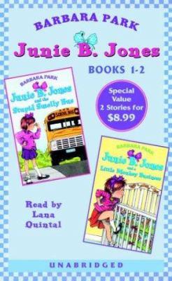 Junie B. Jones and the Stupid Smelly Bus; Junie B. Jones and a Little Monkey Business - Book  of the Junie B. Jones