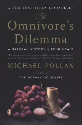 Paperback The Omnivore's Dilemma : A Natural History of Four Meals Book