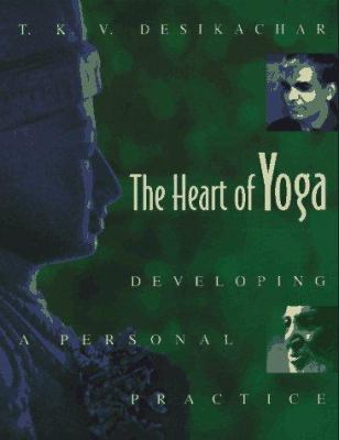 Paperback The Heart of Yoga : Developing a Personal Practice Book