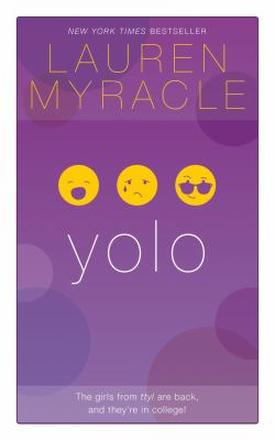 yolo - Book #4 of the Internet Girls