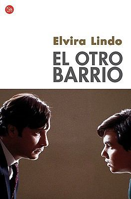 El Otro Barrio - Elvira Lindo; Lindo