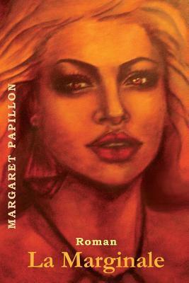 La Marginale - Margaret Papillon