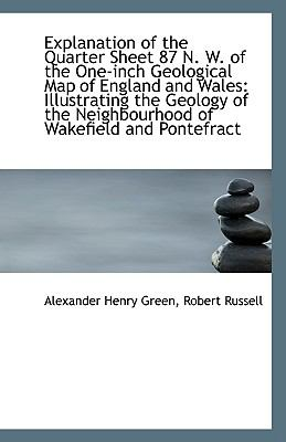 Paperback Explanation of the Quarter Sheet 87 N W of the One-Inch Geological Map of England and Wales : Illus Book