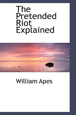 Paperback The Pretended Riot Explained Book