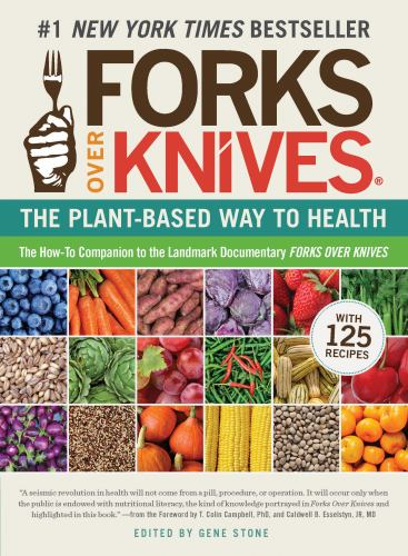 Paperback Forks Over Knives - The Plant Based Way To Health Book