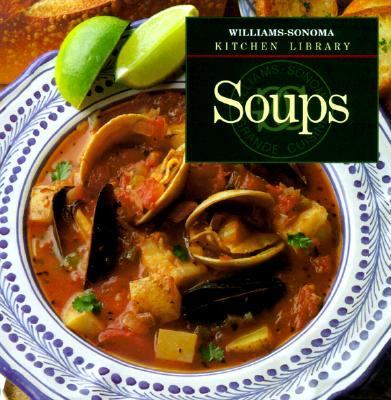 Soups - Book  of the Williams-Sonoma Kitchen Library
