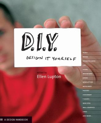Diy design it yourself design book by ellen lupton d i y design it yourself solutioingenieria Images