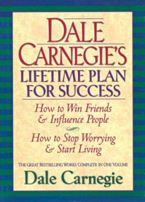 Hardcover Dale Carnegie's Lifetime Plan for Success : The Great Bestselling Works Complete in One Volume Book