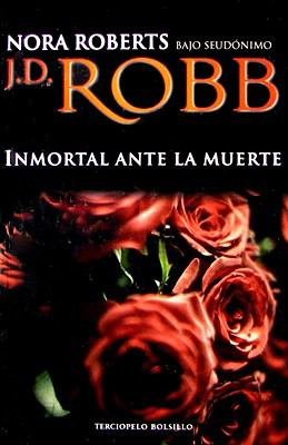 Paperback Inmortal ante la Muerte Book