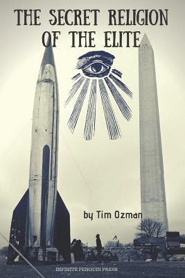 Paperback The Secret Religion of the Elite Book