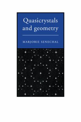 Quasicrystals and Geometry - Marjorie Senechal